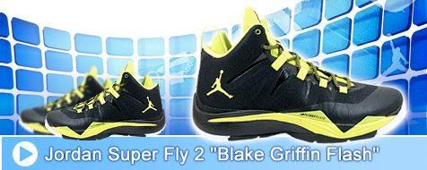 Jordan Super Fly 2 - Blake Griffin Flash
